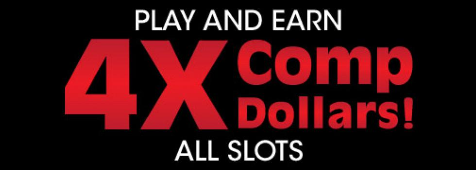 Peppermill Event: 4X Comp Dollars